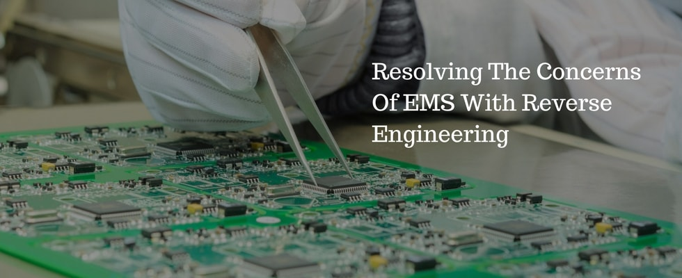 How Reverse Engineering Can Resolve Some of the Complex Woes of EMS?